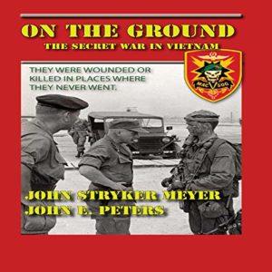 On the Ground: The Secret War in Vietnam