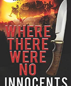 Where There Were No Innocents: Green Beret Captain in Vietnam (Mack Brinson Series)