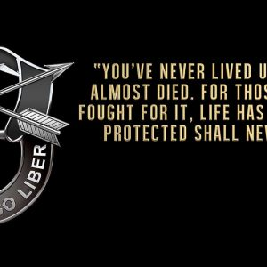 "Special Forces Crest ""You've never lived until you've almost died. Sign 18 x 9"""